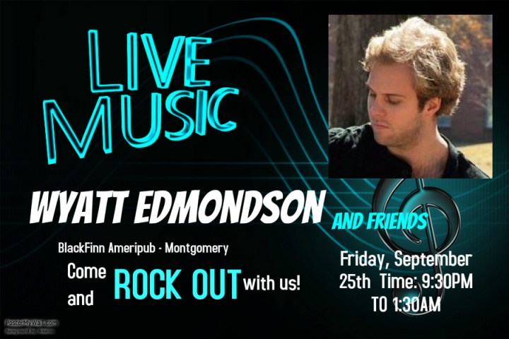 Wyatt Edmondson & Friends LIVE @ BlackFinn Ameripub